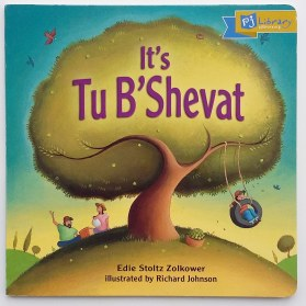 Cover of It's Tu B'Shevat by Edie Stoltz Zolkower and Richard Johnson Kar-Ben Publishing PJ Library