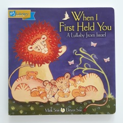 When I First Held You by Miril Snir and Eleyor Snir PJ Library book