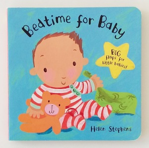 Bedtime for Baby by Helen Stephens Campbell Books