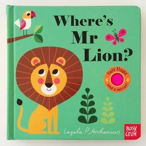Where's Mr Lion by Ingela P Arrhenius Nosy Crow