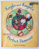 Kayla and Kugel's Almost Perfect Passover picture book Ann D Koffsky Apples and Honey Press