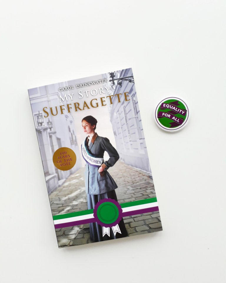My Story Suffragette Carol Drinkwater Scholastic Children's book YA novel