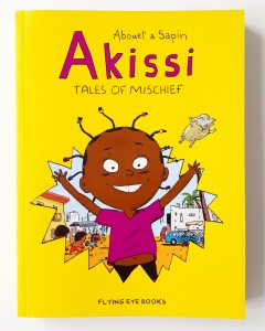 Akissi Tales of Mischief by Abouet and Sapin Flying Eye Books