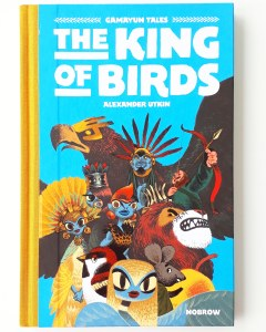 Gamayun Tales The King of Birds by Alexander Utkin Nobrow