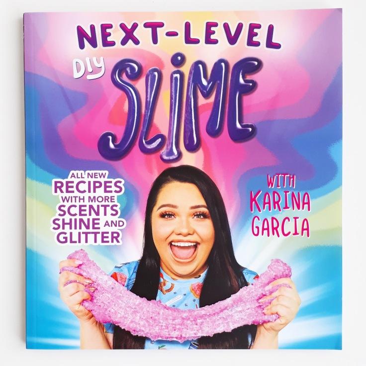 Next Level DIY Slime by Karina Garcia Templar Publishing