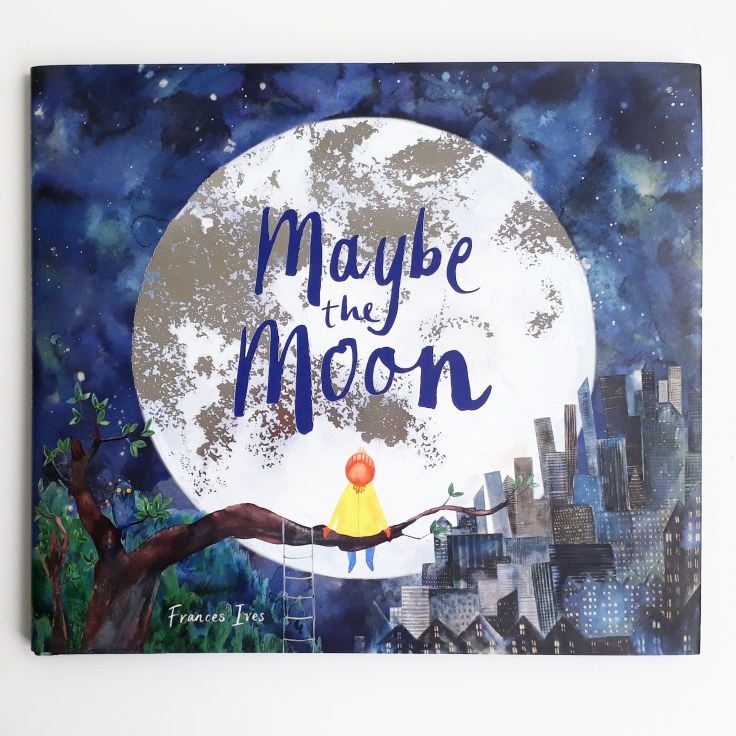 Maybe the Moon Frances Ives Lom Art