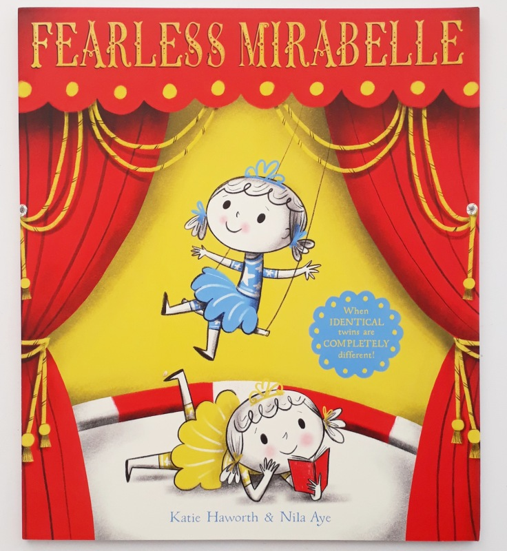 Fearless Mirabelle Katie Haworth Nila Aye Templar Publishing picture book