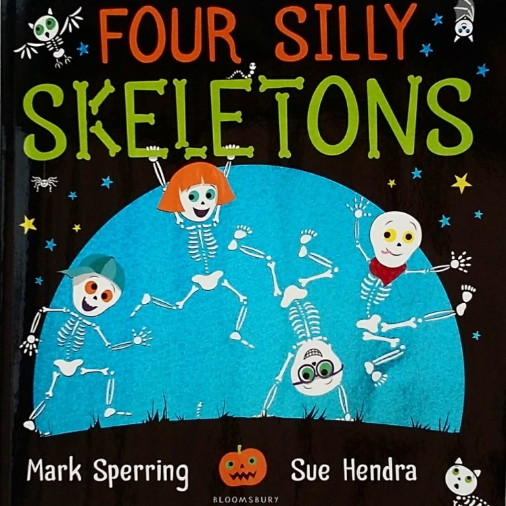 Four Silly Skeletons Mark Sperring Sue Hendra Halloween picture book