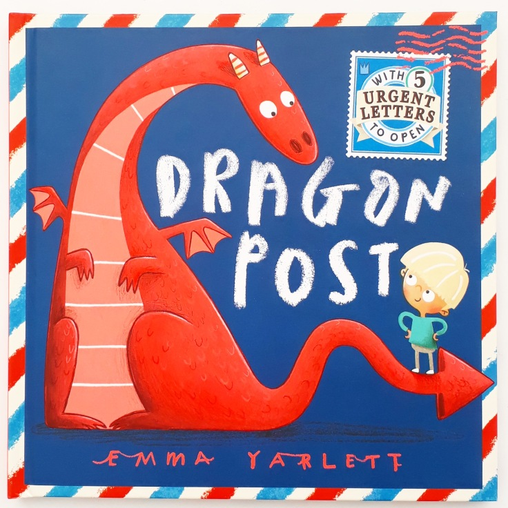 Dragon Post Emma Yarlett interactive picture book Walker Books letter writing with children