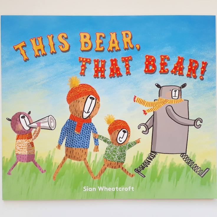 This Bear That Bear Sian Wheatcroft rhyming picture book Templar Publishing