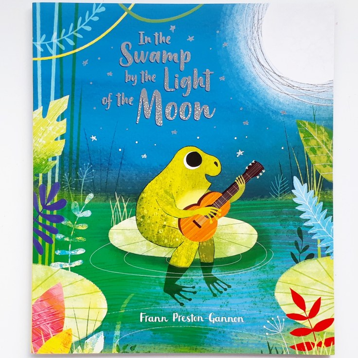 In the Swamp By the Light of the Moon by Frann Preston Gannon Templar Publishing