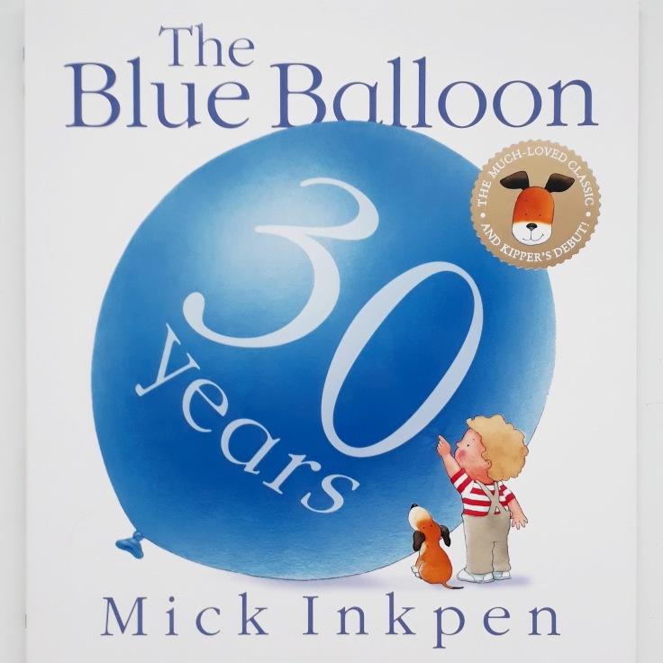 Kipper The Blue Balloon picture book Mick Inkpen 30 year anniversary hachette hodder children's books
