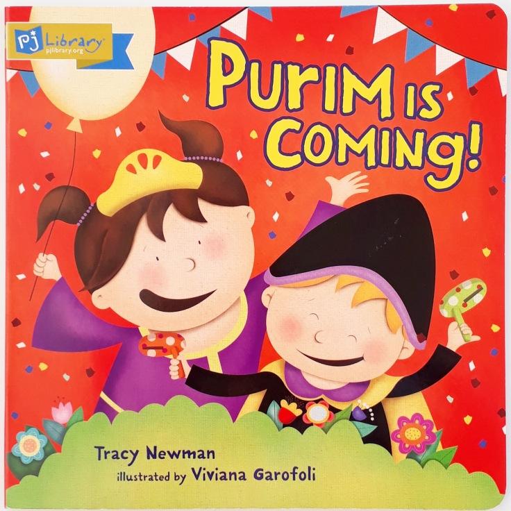 Purim is Coming by Tracy Newman Viviana Garofoli Kar Ben publishing Jewish kids picture book