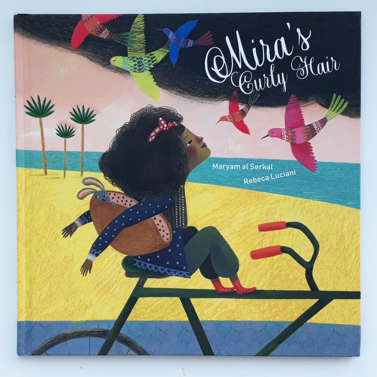 Mira's Curly Hair Maryam al Serkal Rebeca Luciani Lantana Publishing diverse kids picture book