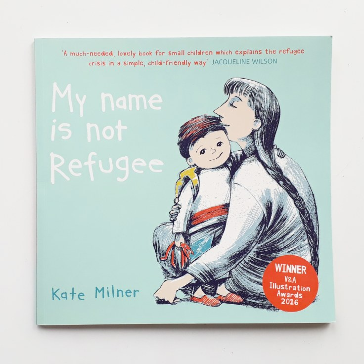 My Name is not Refugee Kate Milner The Bucket List childrens picture book