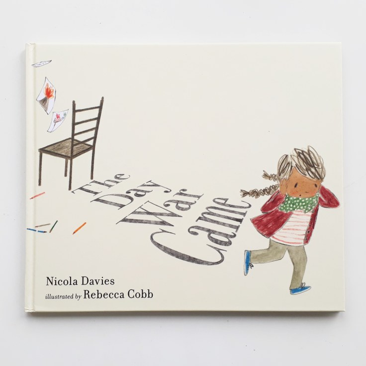 The Day War Came Nicola Davies Rebecca Cobb Walker Books refugee children's picture book