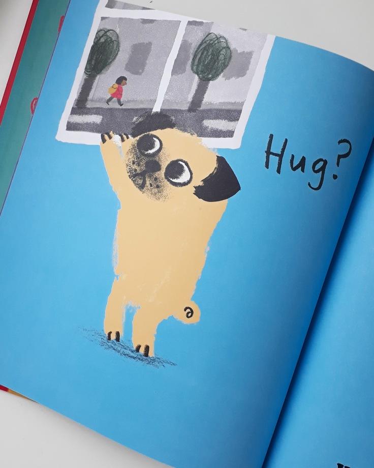 Need a hug in Pug Hug by Zehra Hicks Hodder Children's Books picture book
