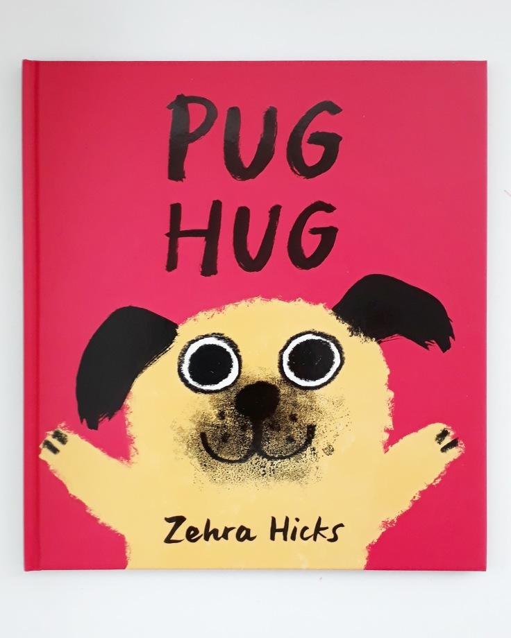 Pug Hug by Zehra Hicks Hodder Children's Books picture book