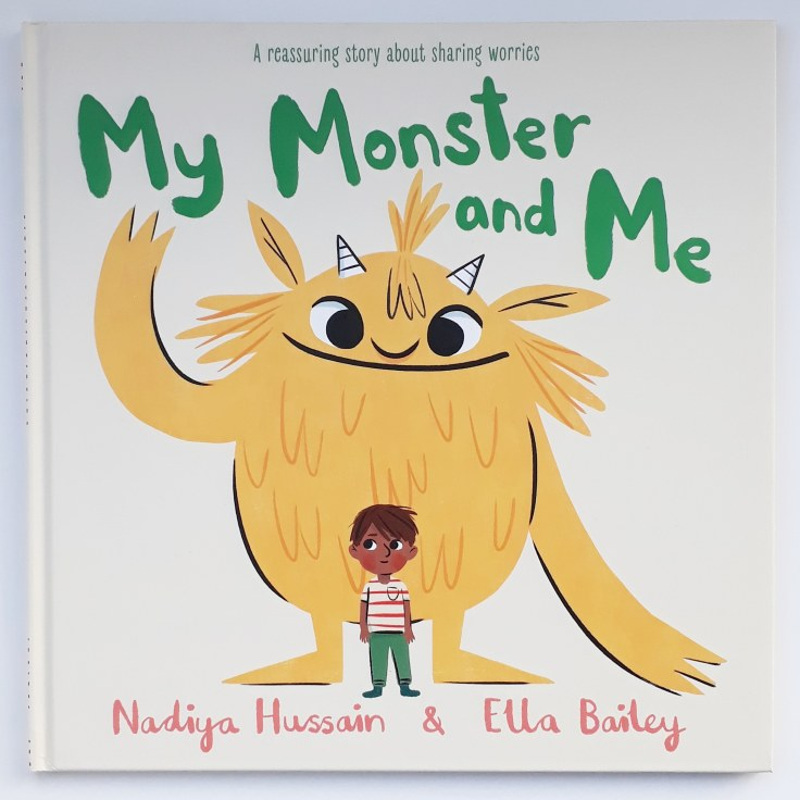 My Monster and Me Nadiya Hussain Ella Bailey children's picture book anxiety mental health hodder children's books
